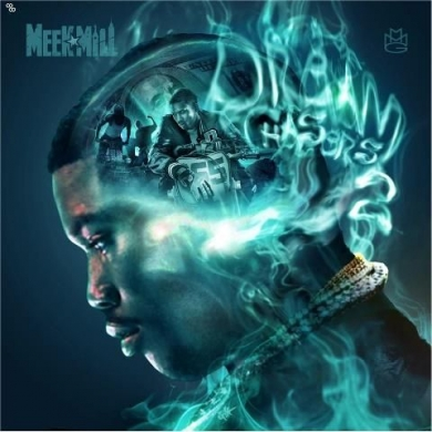 Meek Mill – Dreamchasers 2