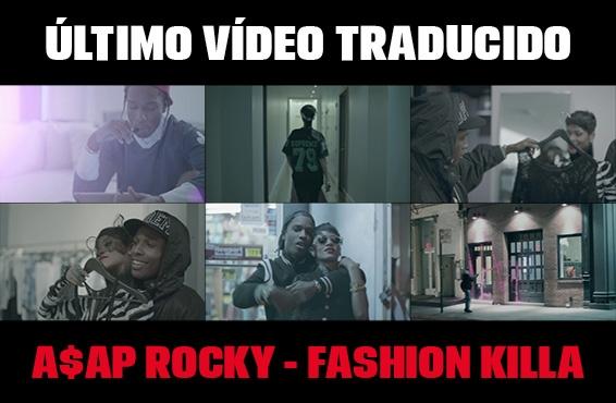 Nuevo vídeo subtitulado: A$AP Rocky – Fashion Killa