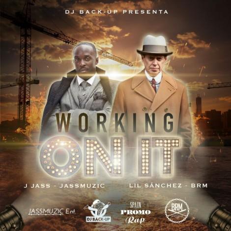 Nuevo single de DJ Back-Up – Working On It (feat. Lil Sánchez & J. Jass)