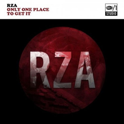 RZA – Only One Place To Get It EP