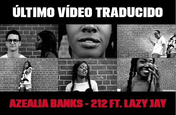 Nuevo vídeo subtitulado: Azealia Banks – 212 (feat. Lazy Jay)