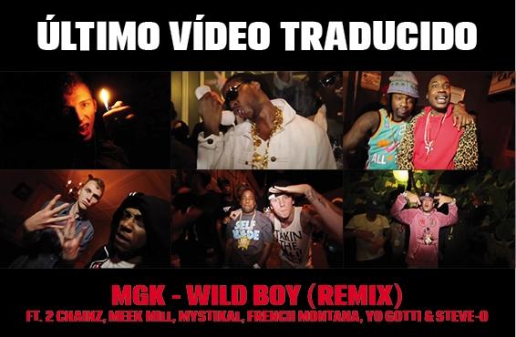 MGK - WILD BOY(OFFICIAL REMIX) ft. Steve-O, 2 Chainz, Meek