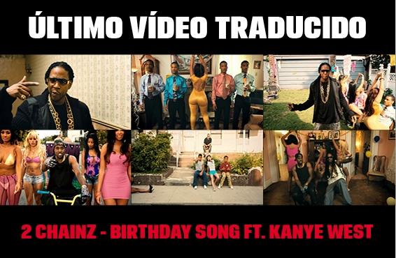 Nuevo vídeo subtitulado: 2 Chainz – Birthday song (feat. Kanye West)