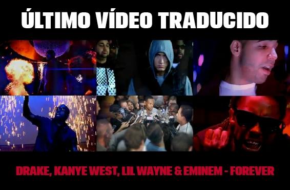 Nuevo vídeo subtitulado: Drake – Forever (feat. Kanye West, Lil Wayne & Eminem)