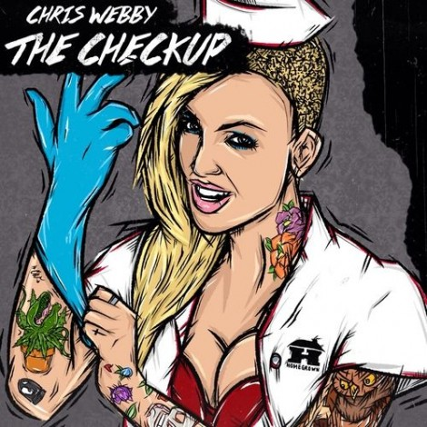 Chris Webby – The Checkup