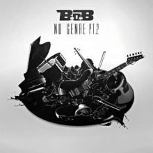 B.o.B – No Genre 2
