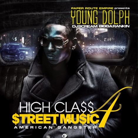 Young Dolph – High Class Street Music 4 (American Gangster)