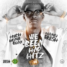 DJ Fresh – We Been Had Hitz (Hosted by Rich Homie Quan)