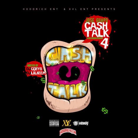 Jose Guapo – Cash Talk 4