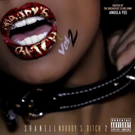 Shanell – Nobody's Bitch 2