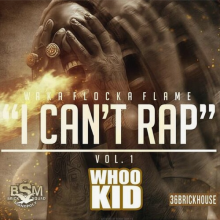 Waka Flocka Flame – I Can't Rap Vol. 1