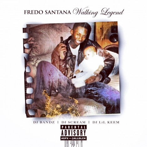 Fredo Santana – Walking Legend