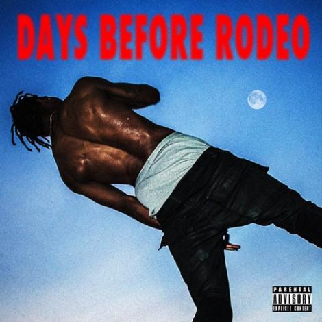 Travi$ Scott – Days Before Rodeo