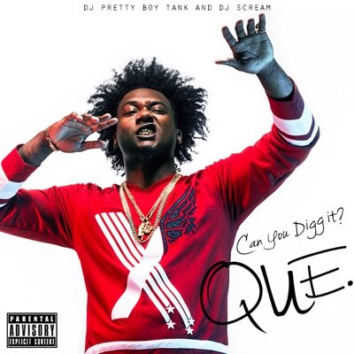 Que – Can You Digg It?