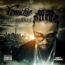 Frenchie – Fukk Fame