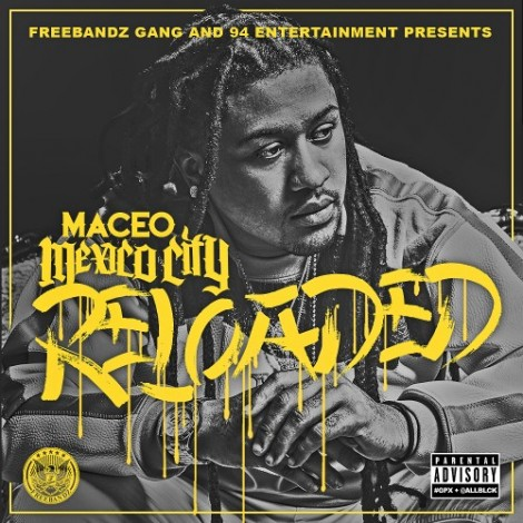 Maceo – Mexico City: Reloaded