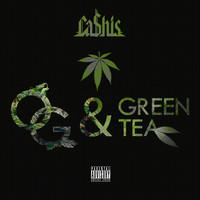 Ca$his – OG & Green Tea