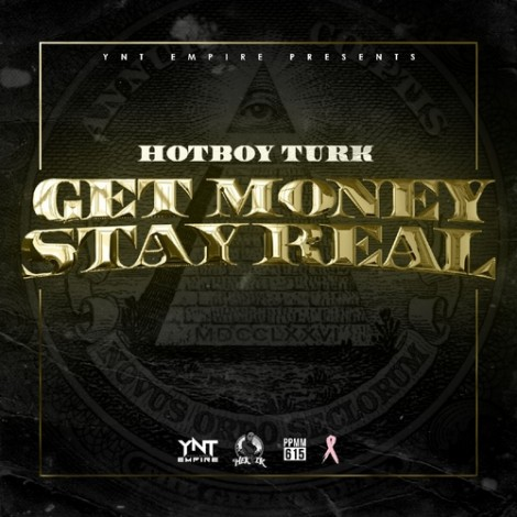 Turk – Get Money Stay Real