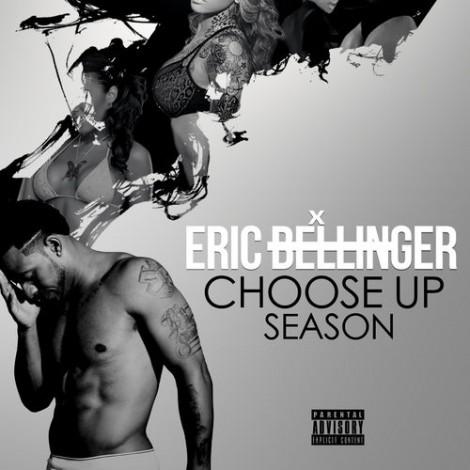 Eric Bellinger – Choose Up Season