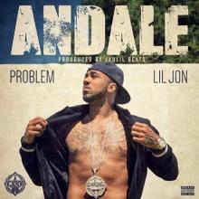 Problem – Andale (feat. Lil Jon)