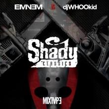 Eminem vs. DJ Whoo Kid – Shady Classics