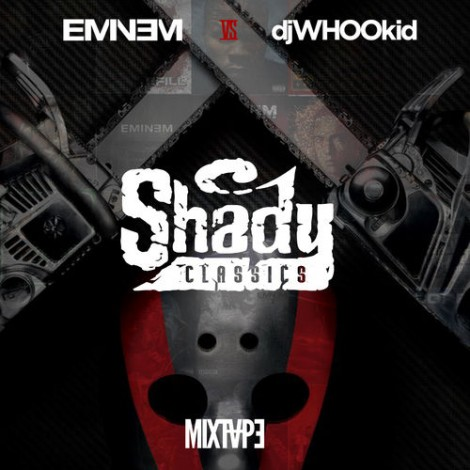 Eminem vs. DJ Whoo Kid – Shady Classics