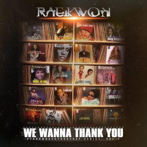 Raekwon – We Wanna Thank You