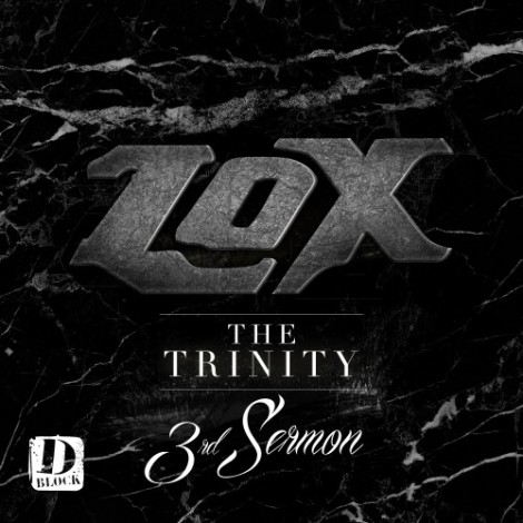 The LOX – The Trinity (3rd Sermon)
