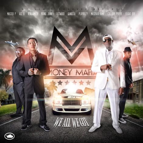 Money Mafia – We All We Got