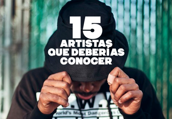 15 Artistas que deberías conocer #LoQueYoEscuchoYTuNo