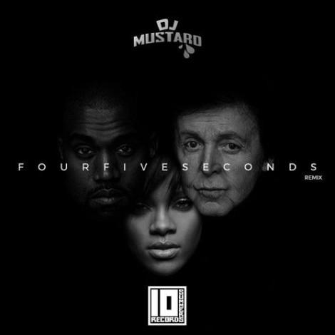 Rihanna – FourFiveSeconds (DJ Mustard Remix) (Feat. Kanye West & Paul McCartney)
