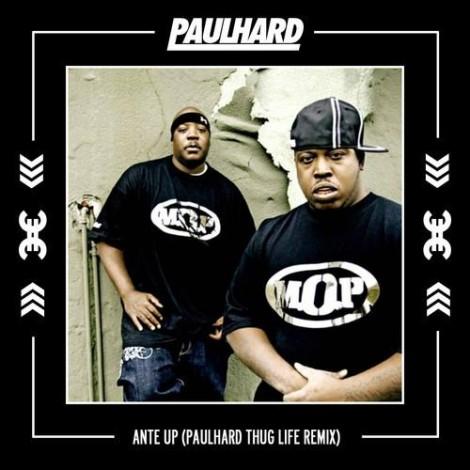 M.O.P – Ante Up (Paulhard Thug Life Remix)