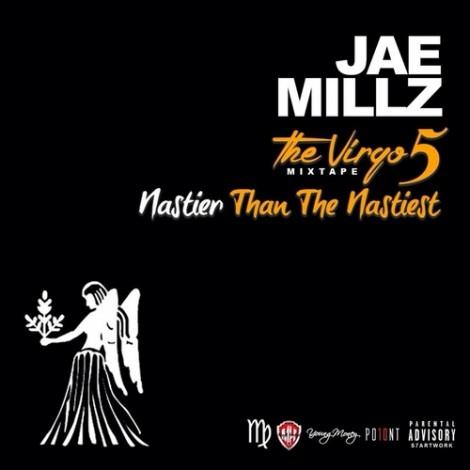 Jae Millz – The Virgo Mixtape 5 (Nastier Than The Nastiest)