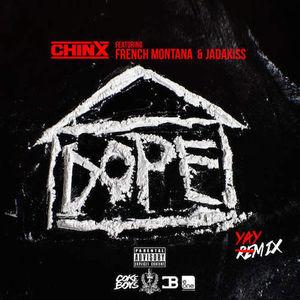 Chinx – Dope House (Feat. French Montana & Jadakiss)