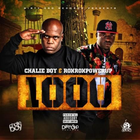 Chalie Boy & RonRonPowerUp – 1000