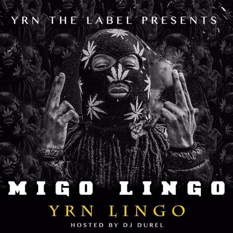 YRN Lingo – Migo Lingo