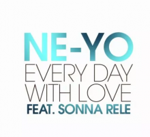 Ne-Yo – Every Day With Love (Feat. Sonna Rele)