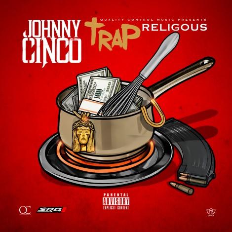 Johnny Cinco – Trap Religious