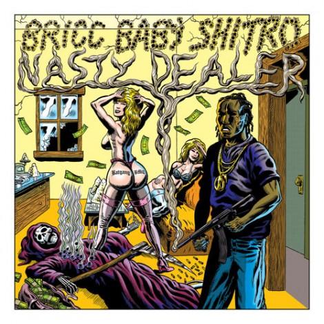 Bricc Baby Shitro – Nasty Dealer