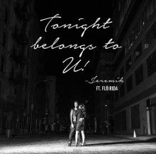 Jeremih – Tonight Belong To U! (Feat. Flo Rida)