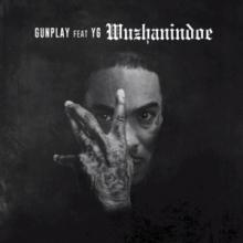 Gunplay – WuzHaninDoe (Feat. YG)