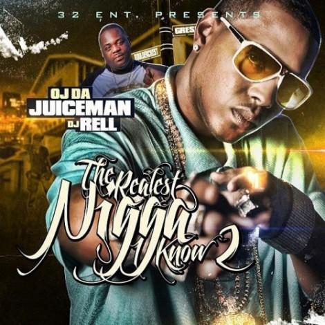 OJ Da Juiceman – The Realest Nigga I Know 2