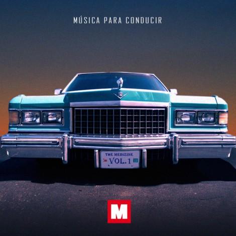 The Medizine – Música Para Conducir Vol. 1