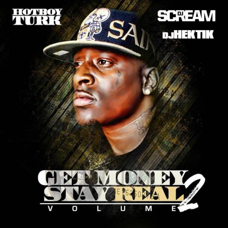 Turk – Get Money Stay Real 2