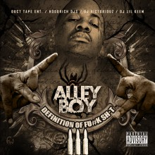 Alley Boy – Definition Of Fuck Shit 3