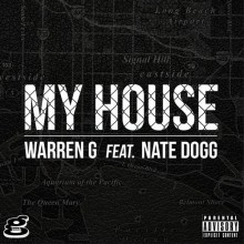 Warren G – My House (Feat. Nate Dogg)