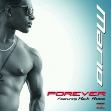 Mario – Forever (Feat. Rick Ross)