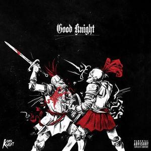 Kirk Knight – Good Knight (Feat. Joey Bada$$, Flatbush ZOMBiES & Dizzy Wright)
