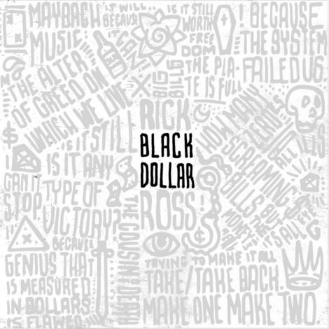 Rick Ross – Black Dollar