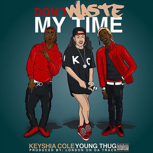 Keyshia Cole – Don't Waste My Time (Feat. Young Thug)